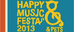 2013 HAPPY MUSJC FESTA 出店